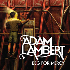 Adam Lambert - Beg for Mercy - Single