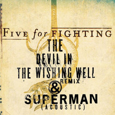 Five for Fighting - The Devil In the Wishing Well - Single