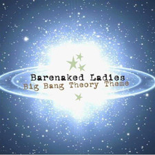Barenaked Ladies - Big Bang Theory Theme - Single
