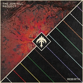 The Jon Hill Project - Rebirth