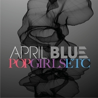 April Blue - Pop girls etc.