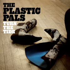 The Plastic Pals - Turn The Tide