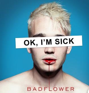 Badflower - Ok, I´m sick