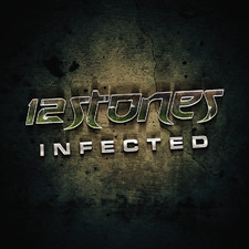12 Stones - Infected - Single