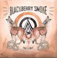 Blackberry Smoke - Find A Light