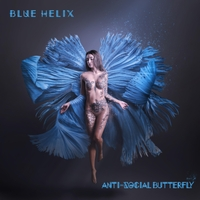 Blue Helix - Anti-Social Butterfly