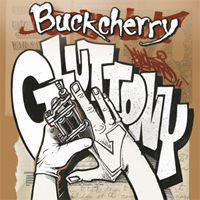 Buckcherry - Gluttony
