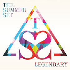 The Summer Set - Legendary
