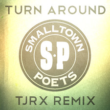 Smalltown Poets - Turn Around (Jellyrox Remix) - Single