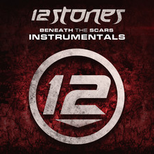 12 Stones - Beneath the Scars (Instrumentals)