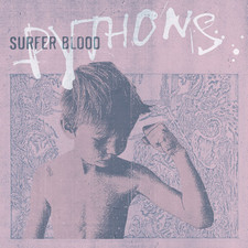 Surfer Blood - Pythons (Deluxe Version)
