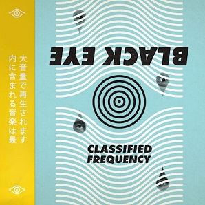 Classified Frequency - Black Eye