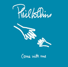 Phil Collins - Come With Me (Lullaby) - Single