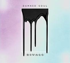Rivals - Damned Soul