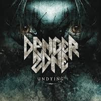 Danger Zone - Undying