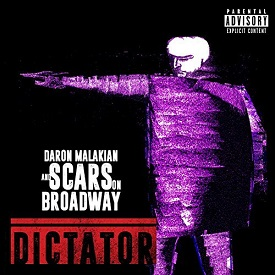 Scars On Broadway - Dictator