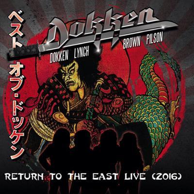 Dokken - Return to the East (Live) 2016