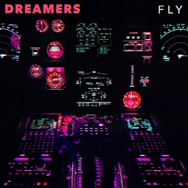 Dreamers - Fly