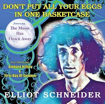 Elliot Schneider - Dont Put All Your Eggs In One Basketcase