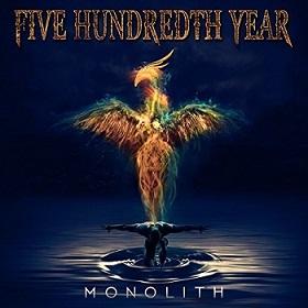 Five Hundredth Year - Monolith