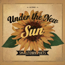 Smalltown Poets - Under the New Sun