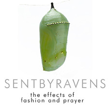 Sent By Ravens - The Effects of Fashion and Prayer - EP