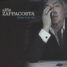 Alfie Zappacosta - Blame It On Me