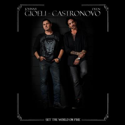 Johnny Gioeli and Deen Castronovo - Set The World On Fire