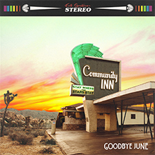 Goodbye June - Community Inn