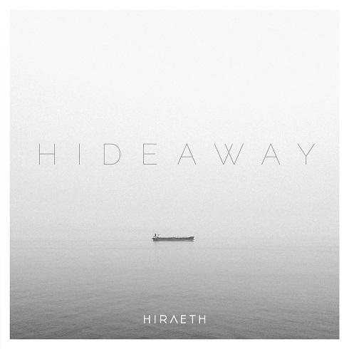 Hiraeth - Hideaway