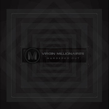 Virgin Millionaires - Murdered Out - EP