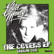 Eddie Money - The Covers EP, Volume Two