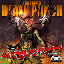 Five Finger Death Punch - The Wrong Side of Heaven and the Righteous Side of Hell, Vol. 1 (Deluxe Edition)