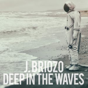 J.Briozo - Deep In The Waves