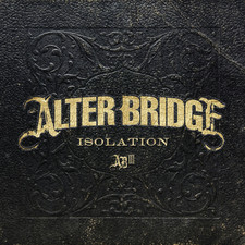 Alter Bridge - Isolation - Single