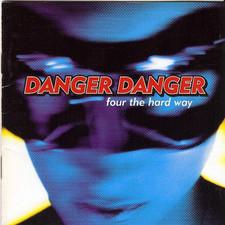 Danger Danger - Four the Hard Way