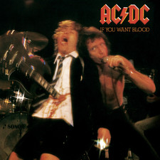 AC/DC - If You Want Blood, You've Got It (Live)