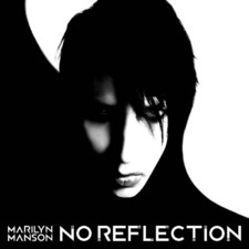 Marilyn Manson - No Reflection - Single