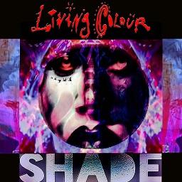 Living Colour - Shade