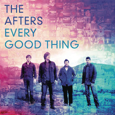 The Afters - Every Good Thing - Single