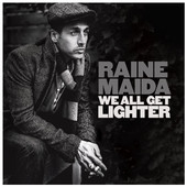 Raine Maida - We All Get Lighter