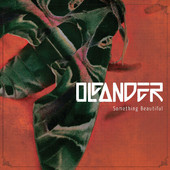 Oleander - Something Beautiful