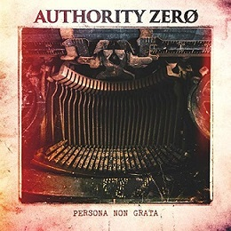 Authority Zero - Persona Non Grata