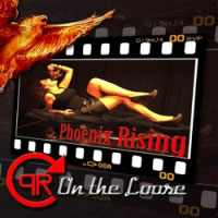 Phoenix Rising - On The Loose