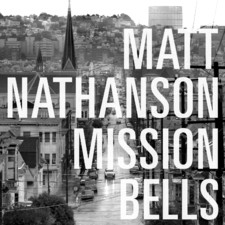 Matt Nathanson - Mission Bells - Single