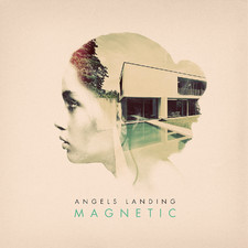 Angels Landing - Magnetic EP