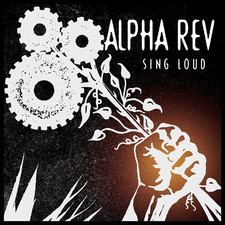 Alpha Rev - Sing Loud (Radio Edit) - Single