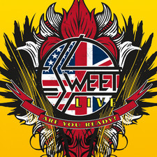 Sweet - Are You Ready? Sweet Live!