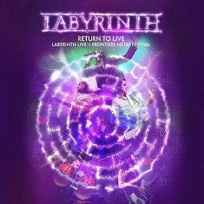 Labyrinth - Return to Live : Labyrinth Live at Frontiers Metal Festival