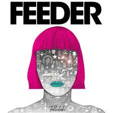 Feeder - Tallulah